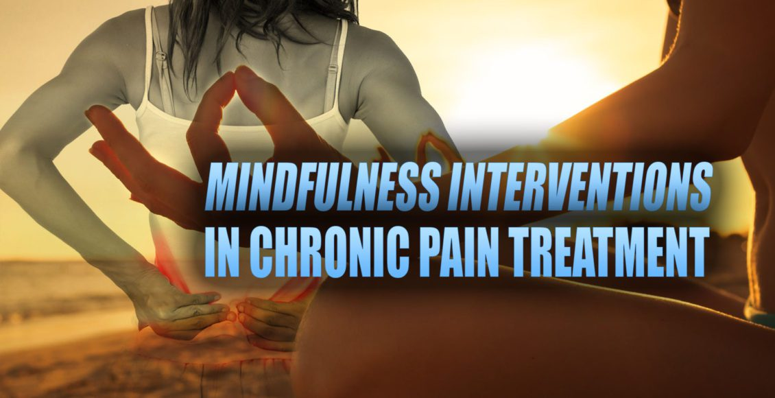 Mindfulness Interventions in Chronic Pain Treatment Cover Image | El Paso, TX Chiropractor