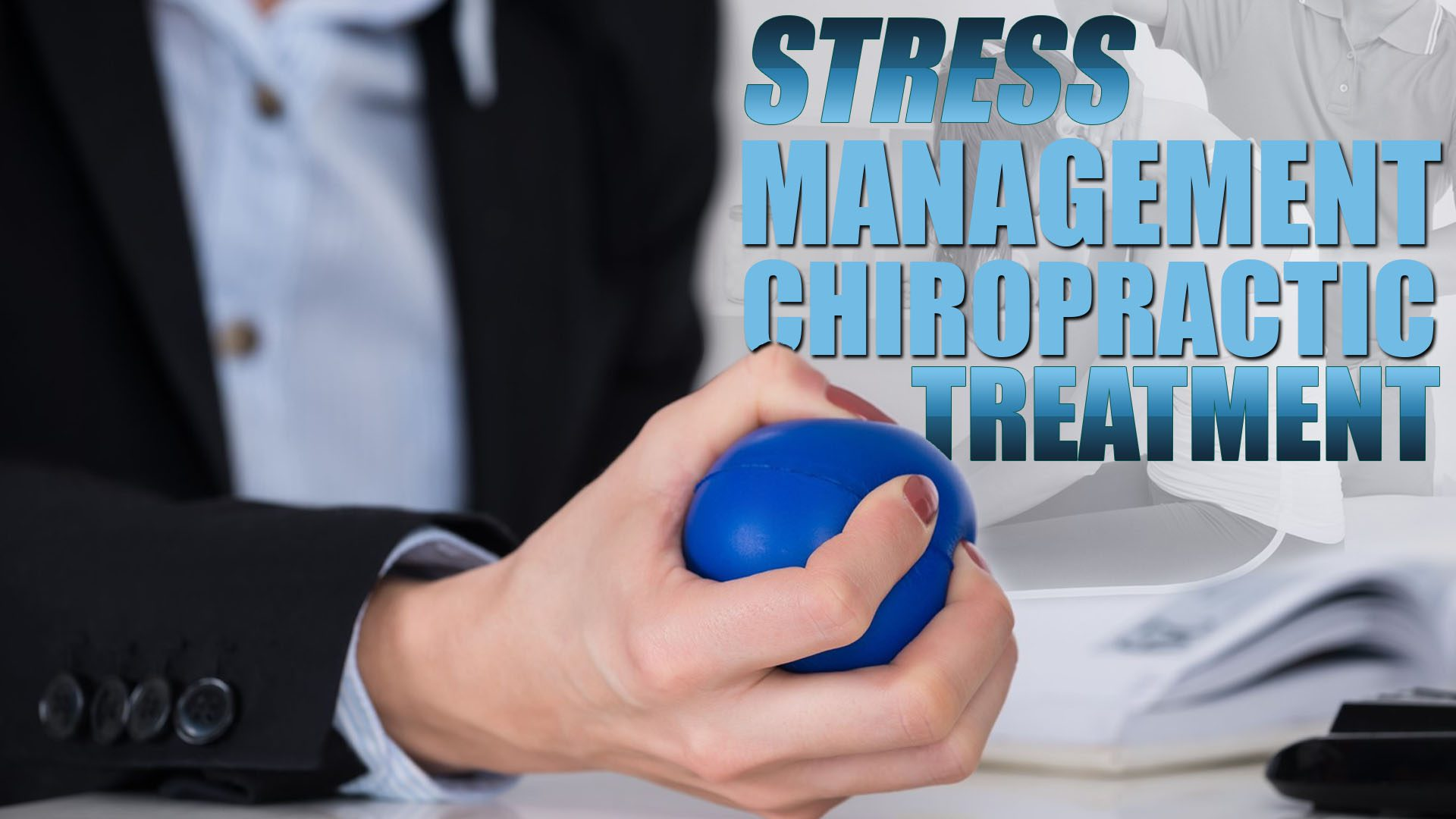 Image Of A Person Holding Stress Ball As Part Management Chiropractic Treatment