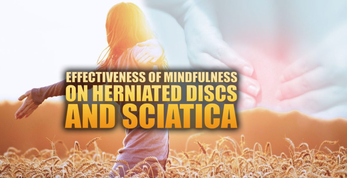 Effectiveness of Mindfulness on Herniated Discs & Sciatica Cover Image | El Paso, TX Chiropractor