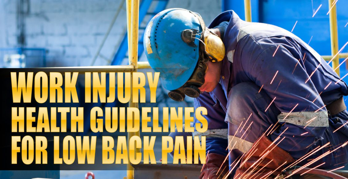 Work Injury Health Guidelines for Low Back Pain | El Paso, TX Chiropractor