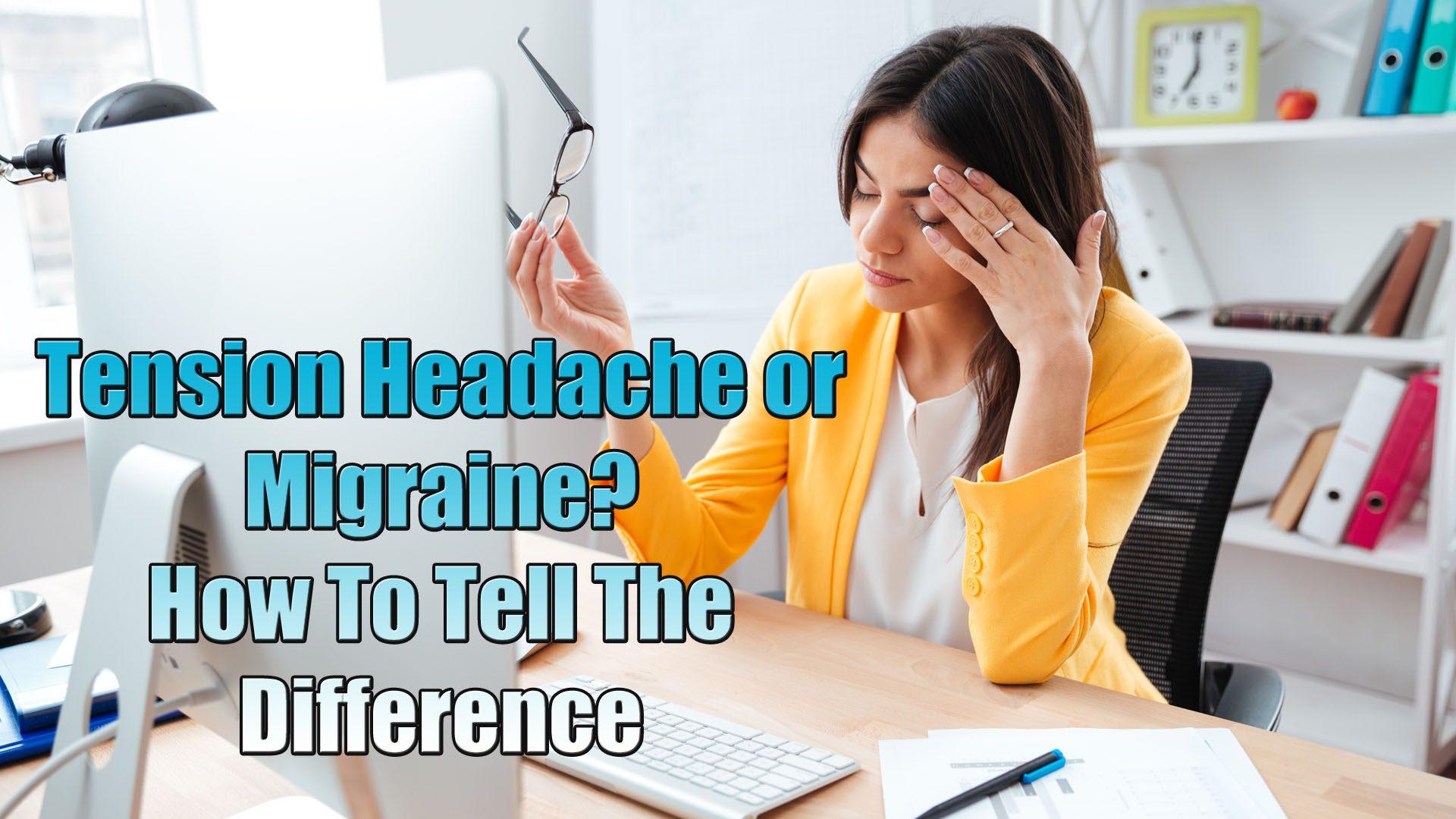 sakit kepala tegang atau migrain bagaimana membedakan el paso tx.