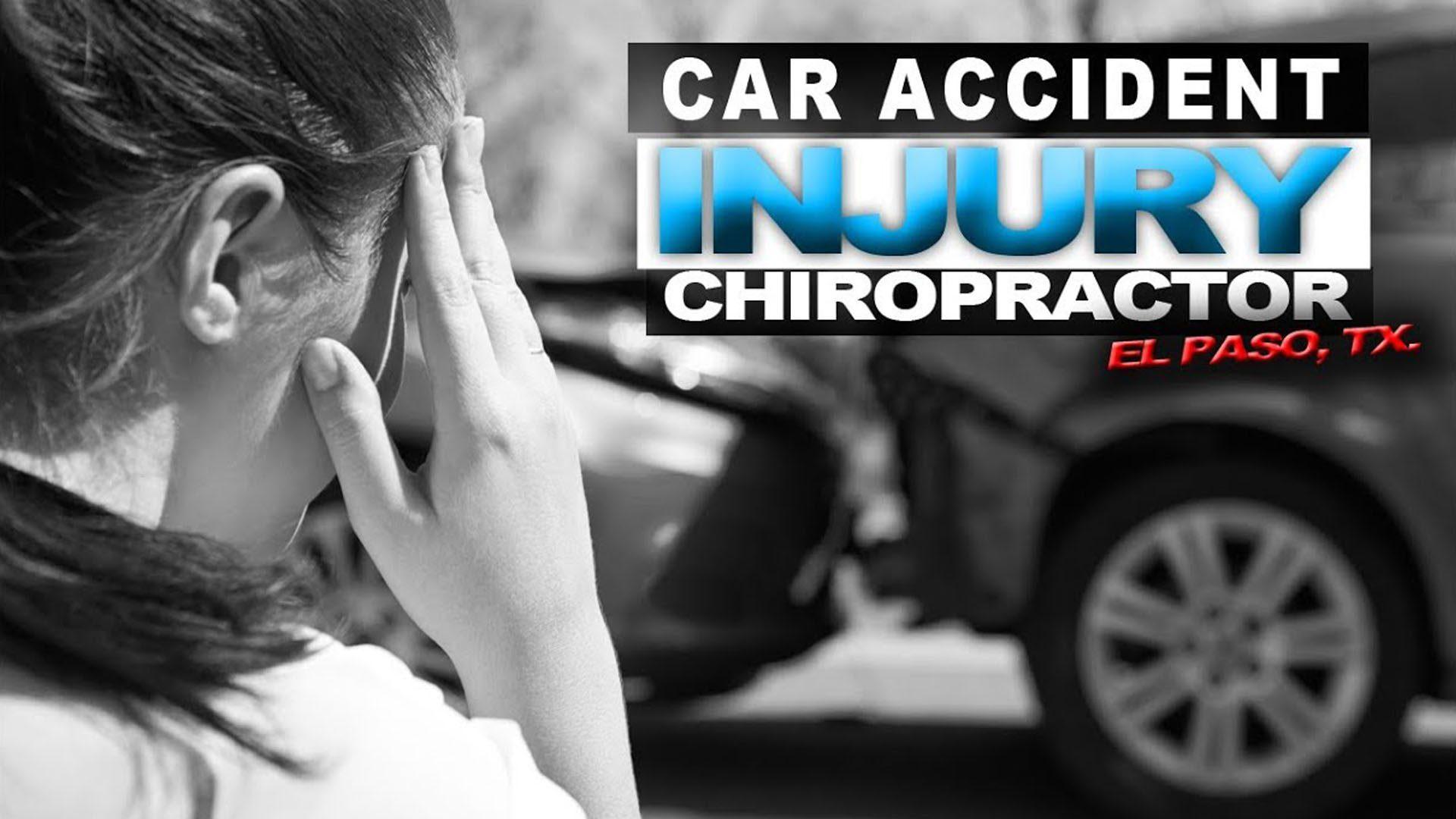 chiropractic membantu kecelakaan mobil el paso tx.
