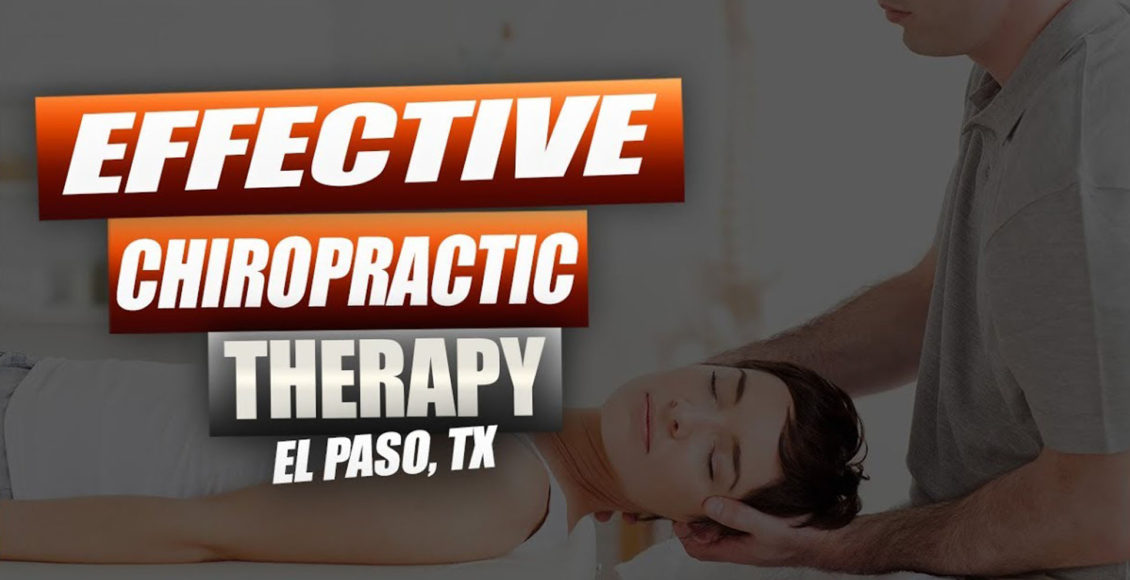 effective chiropractic care el paso tx.