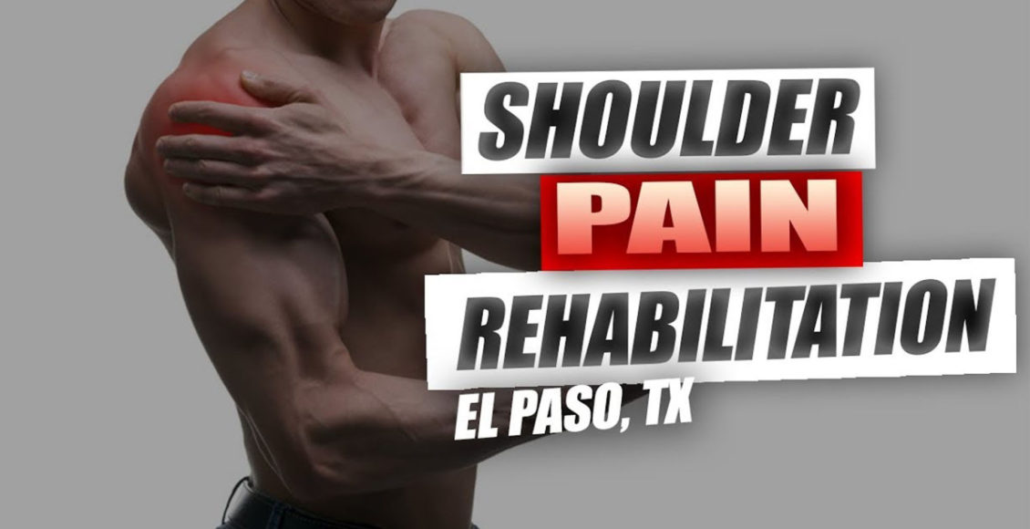 shoulder pain chiropractic care el paso, tx.