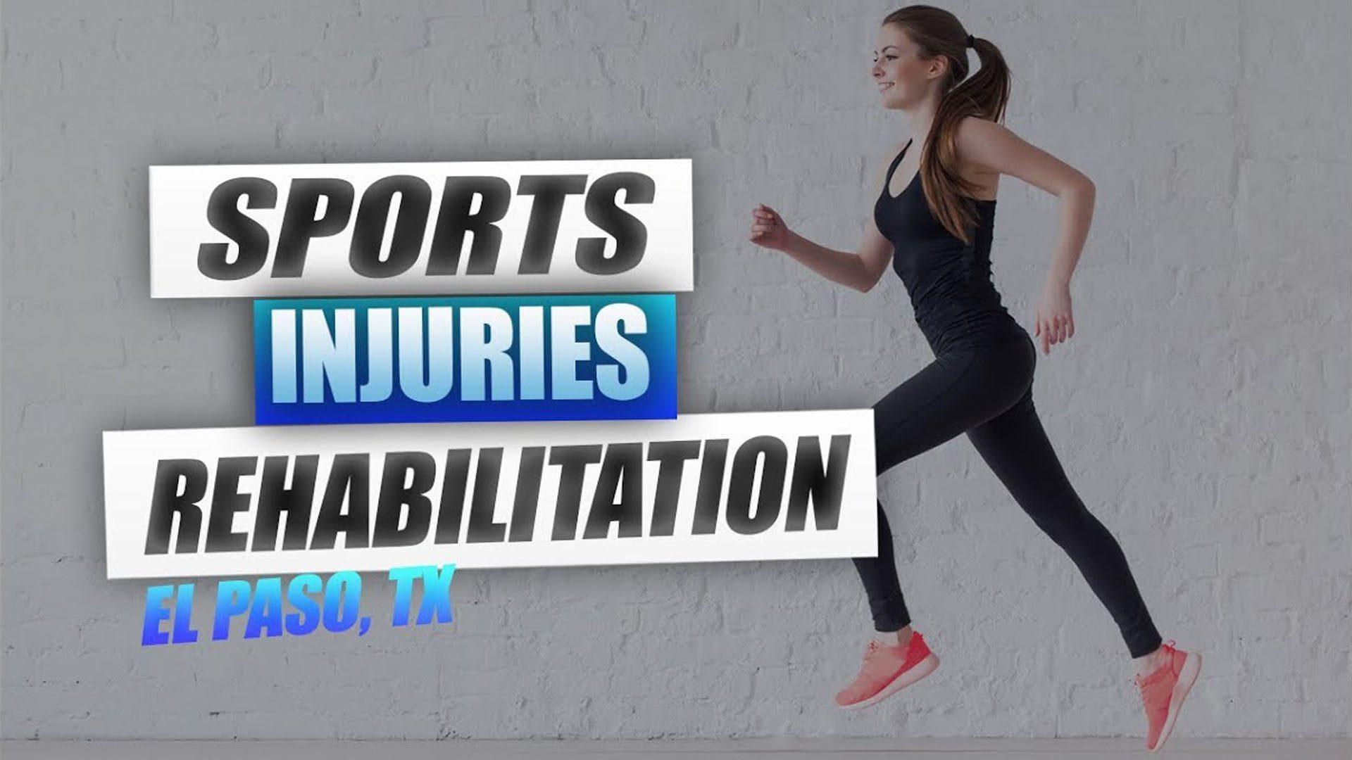 Lesiones deportivas rehabilitacion el paso tx.