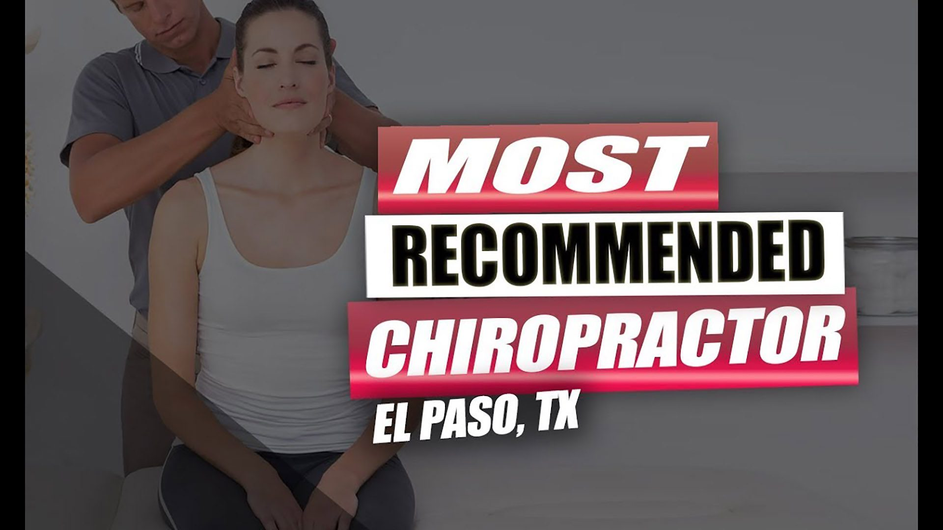 most effective chiropractor el paso tx.