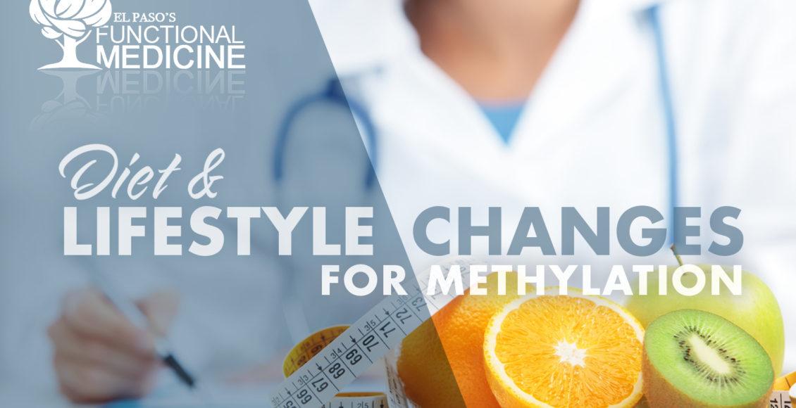 Cambios en la dieta y el estilo de vida para la metilación | El Paso, TX Quiropráctico