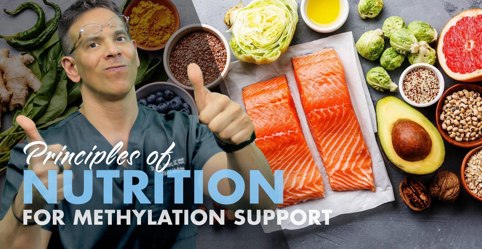 Principios de nutrición para el apoyo a la metilación | El Paso, TX Quiropráctico