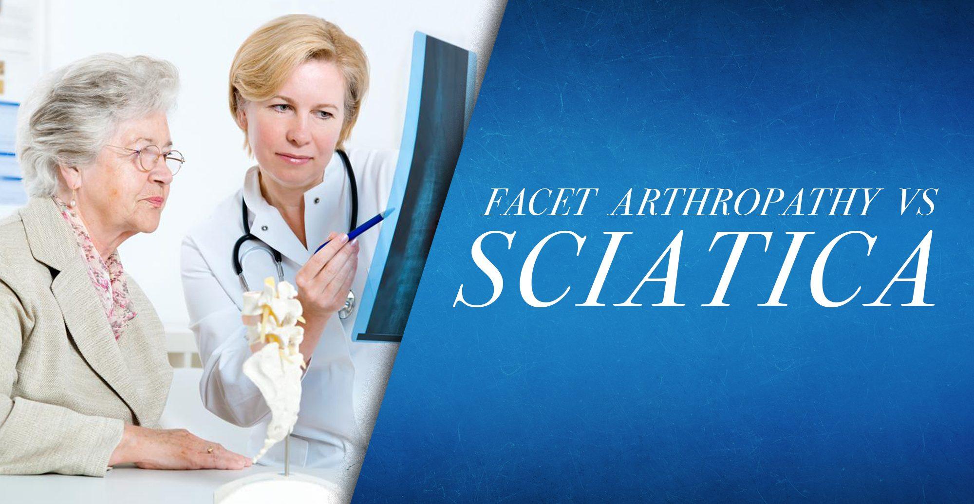 Facet Arthorpathy vs Sciatica | Chiropratico di El Paso, TX