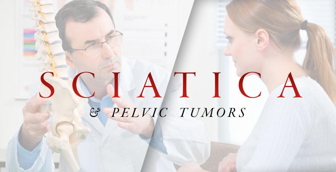 Ciática y tumores pélvicos | El Paso, TX Quiropráctico