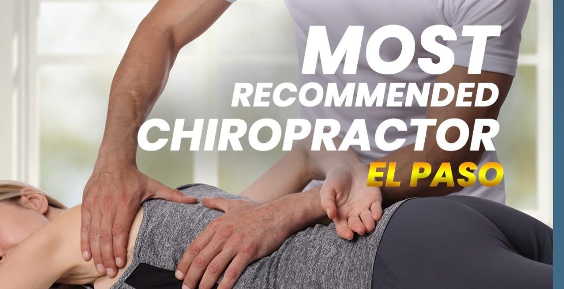 11860 Vista Del Sol *CHIROPRACTOR* The Most Recommended | El Paso, Tx (2019)