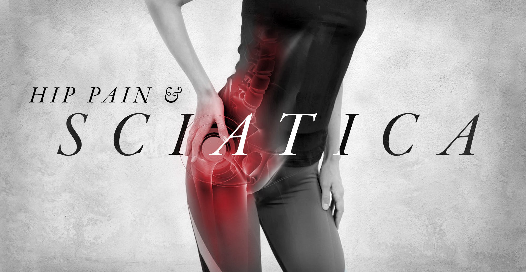 Hip Pain and Sciatica   El Paso, TX Chiropractor