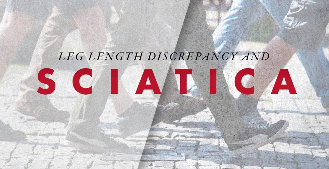 Discrepancia de longitud de pierna y ciática | El Paso, TX Quiropráctico
