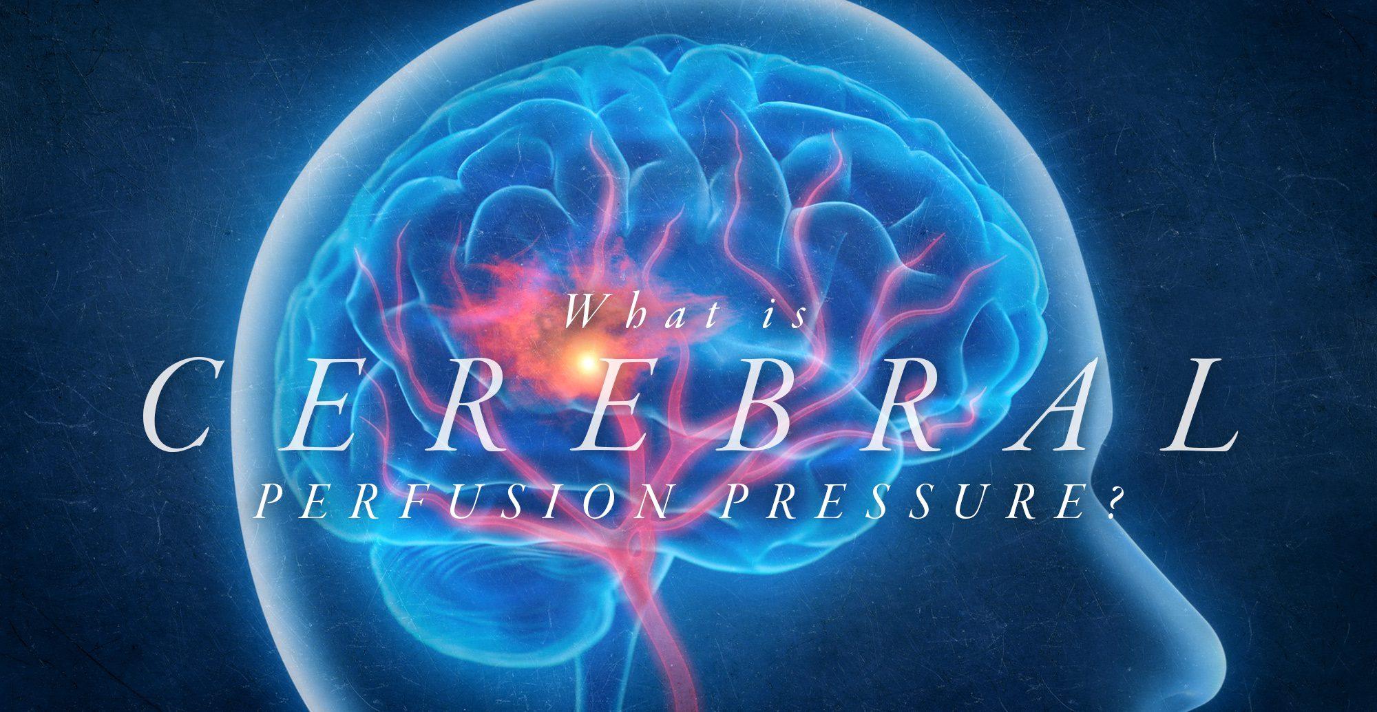 ¿Qué es la presión de perfusión cerebral? El | El Paso, TX Quiropráctico